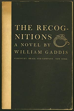 The Recognitions.: GADDIS, William.