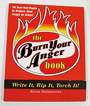 Burn Your Anger Book: Write It, Rip It, Torch It!