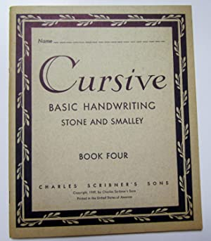 Cursive Basic Handwriting - Book Four: Stone and Smalley