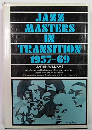 Jazz Masters in Transition 1957 - 69: Williams, Martin