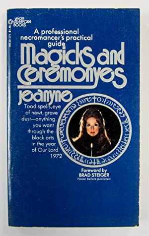 Magicks and Ceremonyes