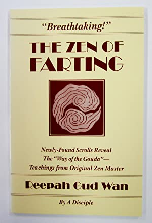 Zen of Farting: Teachings from the Zen Master