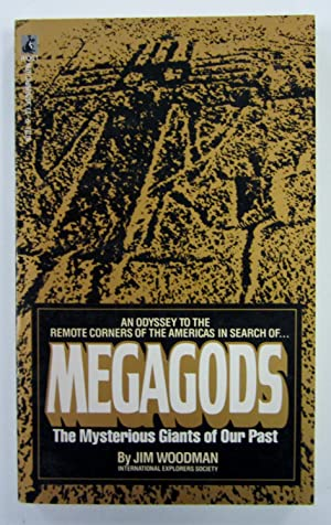 Megagods: The Mysterious Giants of Our Past
