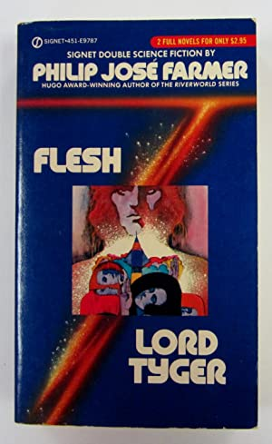Flesh / Lord Tyger: Farmer, Philip Jose