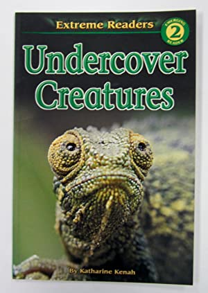 Undercover Creatures (Extreme Readers: Level 2)