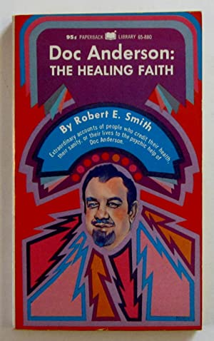 Doc Anderson: The Healing Faith
