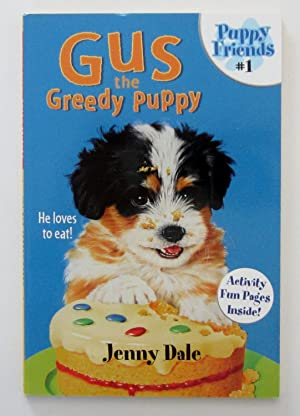 Gus the Greedy Puppy - # 1 Puppy Friends