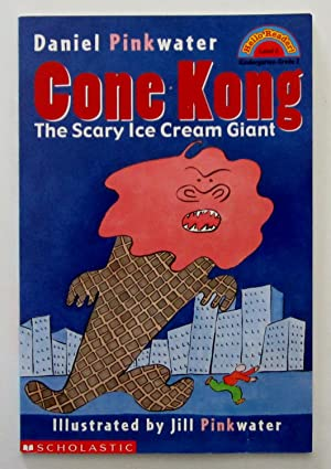 Cone Kong: The Scary Ice Cream Giant (Hello Reader - Level 2)