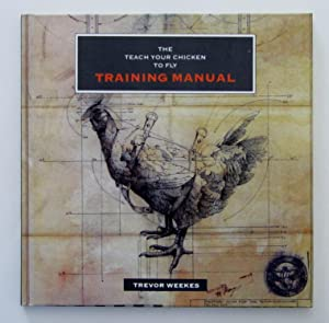 Teach Your Chicken to Fly Training Manual