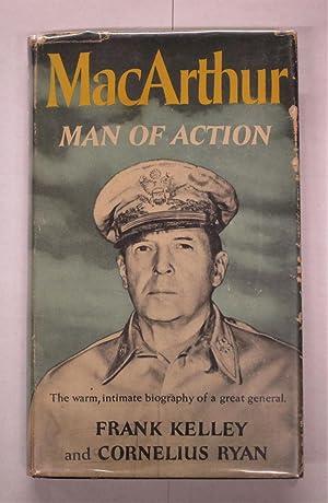 MacArthur: Man of Action: Kelley, Frank /