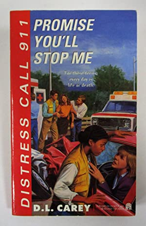 Promise Me You'll Stop Me - #7 Distress Call 911