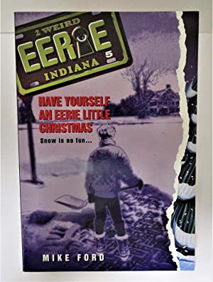 Have Yourself an Eerie Little Christmas - #5 Eerie Indiana