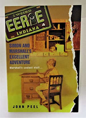 Simon and Marshall's Excellent Adventure - #4 Eerie, Indiana