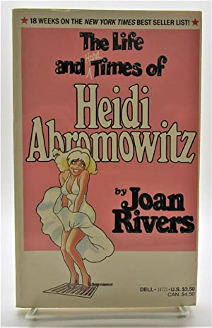 Life and Hard Times of Heidi Abromowitz