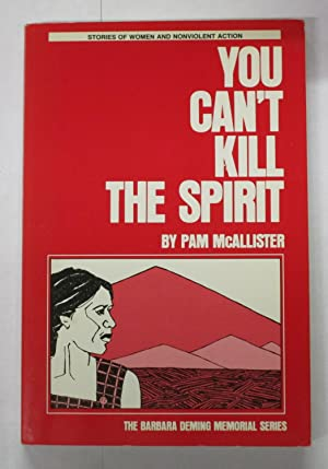 You Can't Kill the Spirit