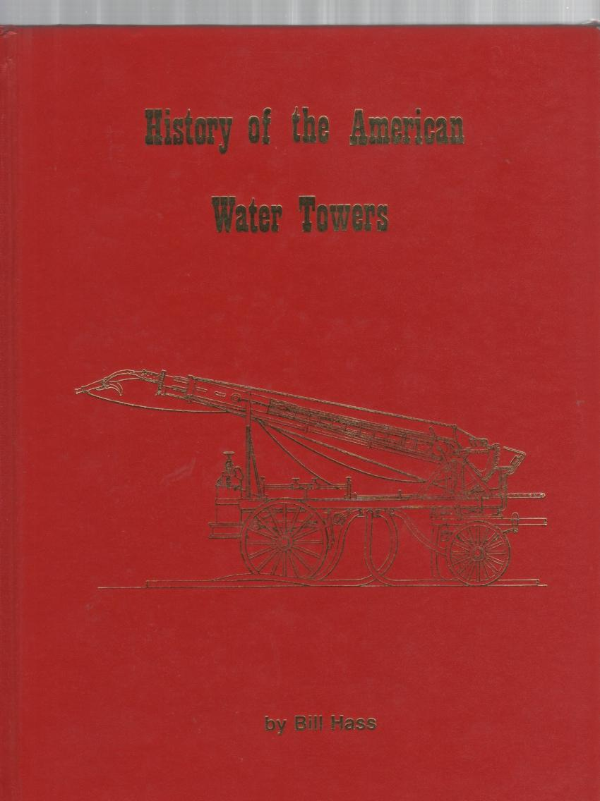 History of the American Water Towers