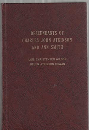 Descendants of Charles John Atkinson and Ann: Wilson, Lois Christensen
