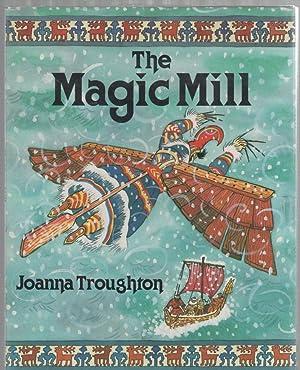 The Magic Mill A Finnish Folk-Tale from: Troughton, Joanna