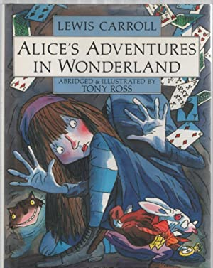 Alice's Adventures in Wonderland: Carroll, Lewis. Abridged