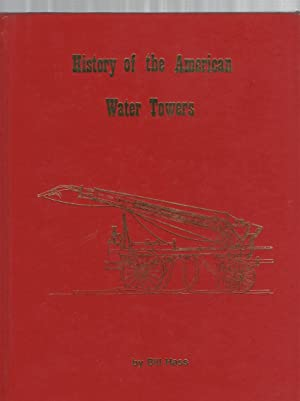 History of the American Water Towers: Hass, Bill