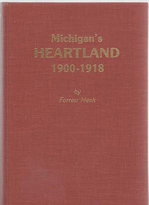 Michigan's Heartland 1900-1918: Meek, Forrest B.