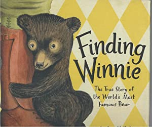 Finding Winnie The True Story of the: Mattick, Lindsay