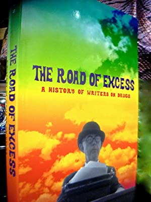THE ROAD OF EXCESS: A HISTORY OF: BOON, MARCUS.