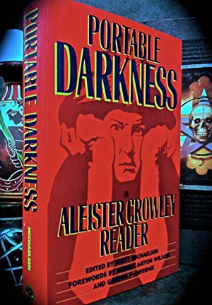 PORTABLE DARKNESS: AN ALEISTER CROWLEY READER.: CROWLEY, ALEISTER. [Scott