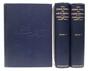The Indian Tribes of North America, With Biographical Sketches and Anecdotes of the Principal ...