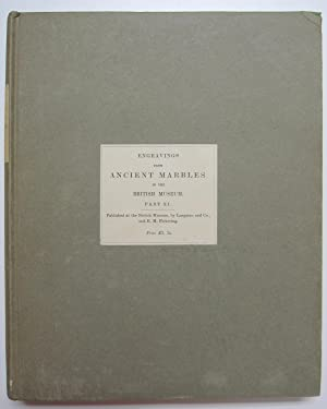 Engravings from the Ancient Marbles in the British Museum. Part XI.: Samuel Birch