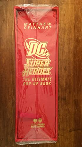 D C Super Heroes. The Ultimate Pop-up Book. Limited Edition.: Matthew Reinhart