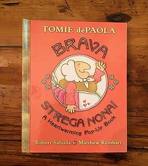 Brava Strega Nona! A Heartwarming Pop-up Book.: Robert Sabuda. Matthew Reinhart .