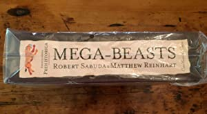 Encyclopedia Prehistorica: Mega Beasts: Robert Sabuda, Matthew Reinhart