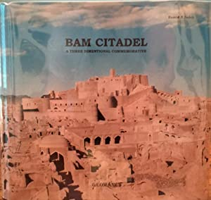 BAM Citadel: A Three Dimensional Commemorative. Limited Edition.: Hamid N. Zadeh