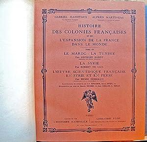 Histoire Des Colonies Française et De L'Expansion: Gabriel Hanotaux -