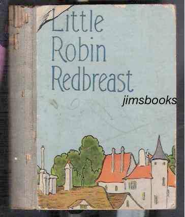 Little Robin Redbreast Wells, Carolyn [Good] [Hardcover] (bi_20220815467) photo