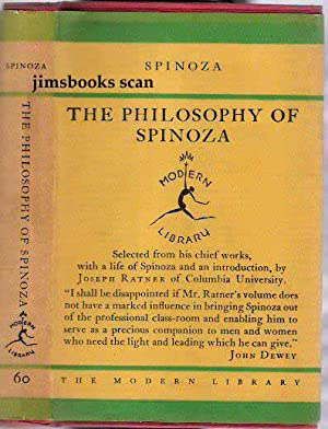 The Philosophy of Spinoza Selected From His: Spinoza (edited by