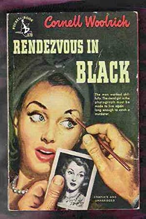 Rendezvous In Black: Woolrich, Cornell aka