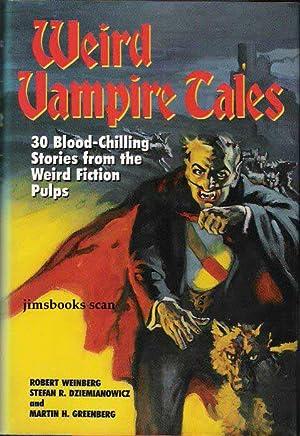 Weird Vampire Tales: Weinberg, Robert, and