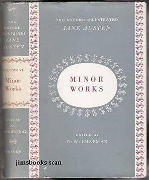 Minor Works The Oxford Illustrated Jane Austen: Austen, Jane (edited
