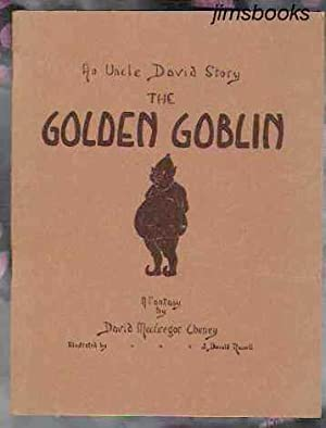 The Golden Goblin An Uncle David Story A Fantasy