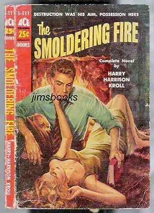 The Smoldering Fire: Kroll, Harry Harrison