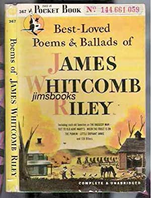 Best Loved Poems and Ballads of James: Riley, James Whitcomb
