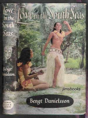 Love In The South Seas: Danielsson, Bengt