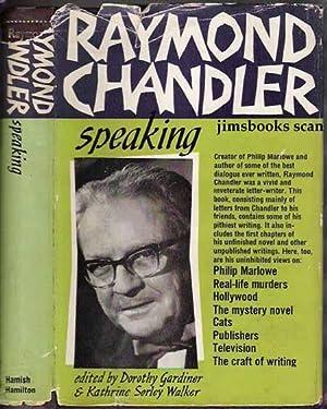 Raymond Chandler Speaking: Chandler, Raymond, edited