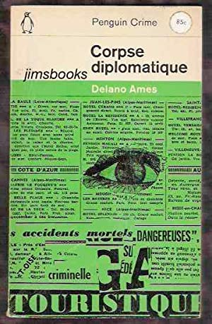 Corpse Diplomatique: Ames, Delano