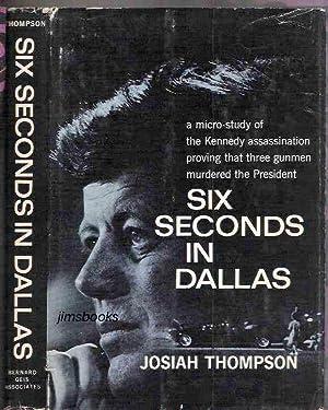 Six Seconds In Dallas: Thompson, Josiah