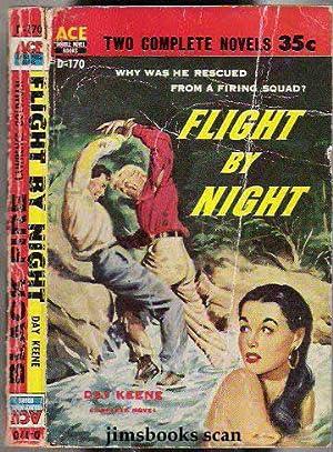 Flight By Night b/w Black Fire: Keene, Day and