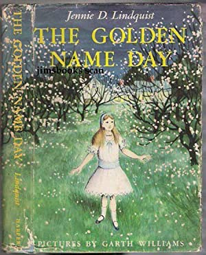 The Golden Name Day: Lindquist, Jennie D