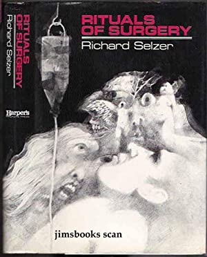 Rituals Of Surgery: Selzer, Richard